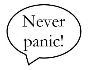 never panic